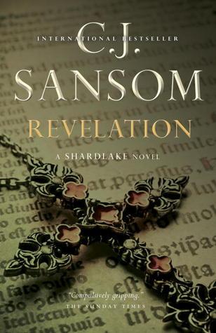 Revelation: A Shardlake Novel by C.J. Sansom