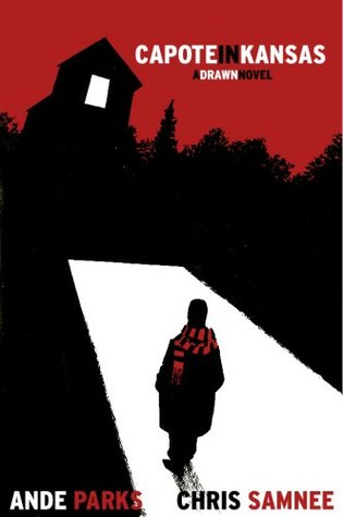 Capote in Kansas by Ande Parks, Chris Samnee