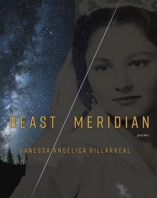 Beast Meridian by Vanessa Angelica Villarreal
