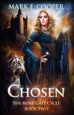 Chosen: Rune Gate Cycle by Mark E. Cooper