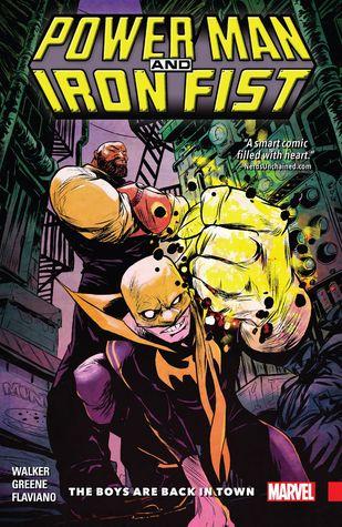 Power Man and Iron Fist, Vol. 1: The Boys are Back in Town by John Rauch, Sanford Greene, David F. Walker, Lee Loughridge, Clayton Cowles, Flaviano Armentaro