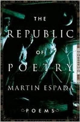 The Republic of Poetry by Martín Espada