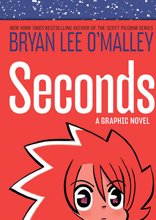 Seconds by Bryan Lee O'Malley, Nathan Fairbairn