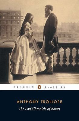 The Last Chronicle of Barset by Sophie Gilmartin, Anthony Trollope