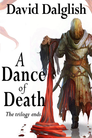 A Dance of Death by David Dalglish