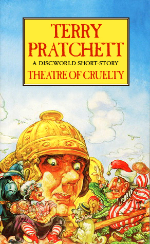 Theatre of Cruelty by Terry Pratchett