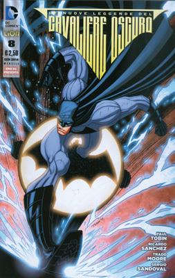 Batman: Le nuove leggende del Cavaliere Oscuro n. 8 by Paul Tobin, Ricardo Sanchez, Tradd Moore, Sergio Sandoval