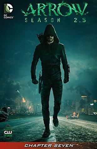 Arrow: Season 2.5 (2014-) #7 by Keto Shimizu, Joe Bennett, Marc Guggenheim