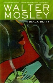 Black Betty by Walter Mosley