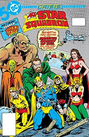 All-Star Squadron (1981-) #51 by Danette Thomas, Arvell Jones, Mike Clark, Roy Thomas