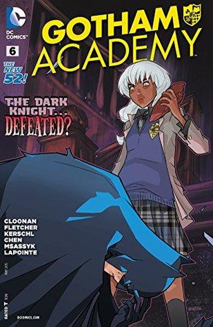 Gotham Academy #6 by Karl Kerschl, Brenden Fletcher, Becky Cloonan