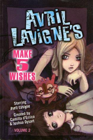 Avril Lavigne's Make 5 Wishes, Vol. 2 by Camilla d'Errico, Joshua Dysart, UDON, Avril Lavigne