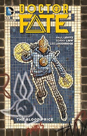 Doctor Fate, Vol. 1: The Blood Price by Paul Levitz