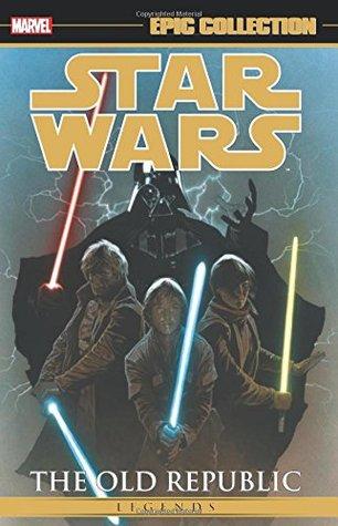 Star Wars Legends Epic Collection: The Old Republic, Vol. 2 by Dustin Weaver, Bong Dazo, John Jackson Miller, Brian Ching, Scott Hepburn, Alan Robinson