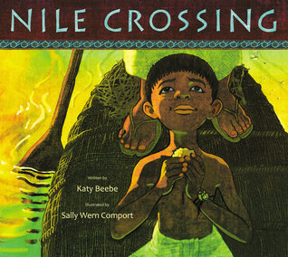 Nile Crossing by Sally Wern Comport, Katy Beebe