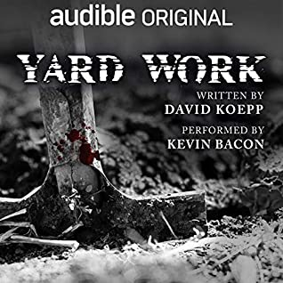 Yard Work by David Koepp, Kevin Bacon