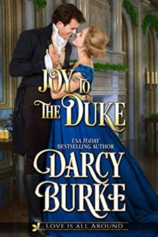 Joy to the Duke by Darcy Burke