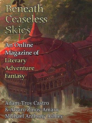 Beneath Ceaseless Skies Issue #239 by Alvaro Zinos-Amaro, Scott H. Andrews, Adam-Troy Castro, Michael Anthony Ashley