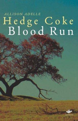 Blood Run by Allison Adelle Hedge Coke