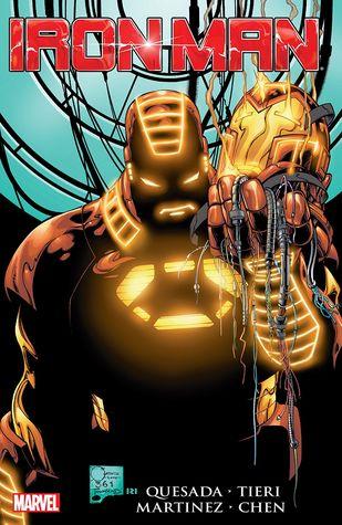 Iron Man by Joe Quesada by Paul Ryan, Joe Quesada, Sean Chen, Frank Tieri, Dan Panosian, Alitha Martinez