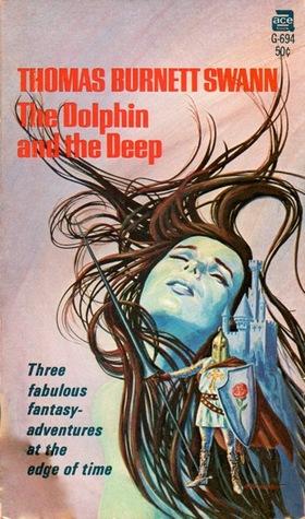 The Dolphin and The Deep by Thomas Burnett Swann