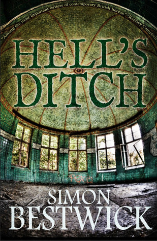 Hell's Ditch by Simon Bestwick