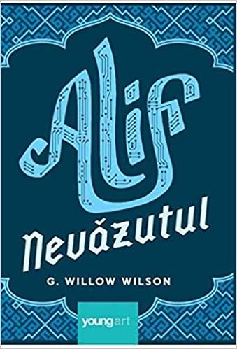 Alif Nevăzutul by G. Willow Wilson