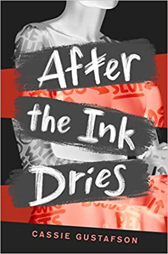 After the Ink Dries by Cassie Gustafson