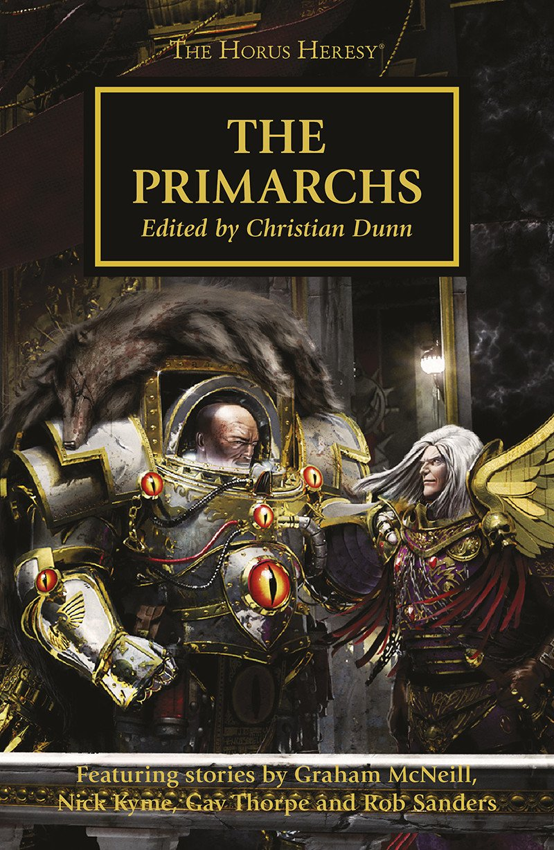 The Primarchs by C.Z. Dunn