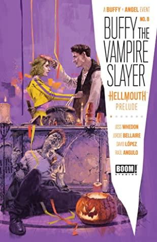 Buffy the Vampire Slayer #8 by Raúl Angulo, Marc Aspinall, Jordie Bellaire, David López