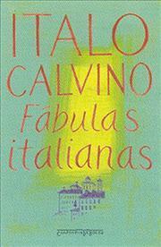 Fábulas italianas by Italo Calvino