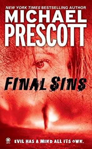 Final Sins by Michael Prescott