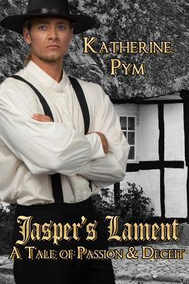 Jasper's Lament by Katherine Pym