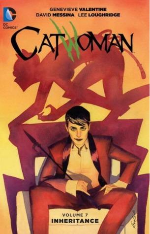 Catwoman, Vol. 7: Inheritance by Genevieve Valentine