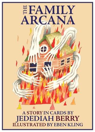 The Family Arcana by Eben Kling, Jedediah Berry