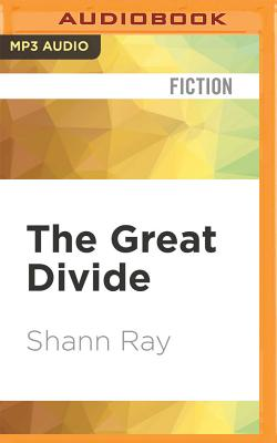 The Great Divide by Shann Ray