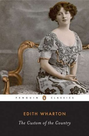 The Custom of the Country by Linda Wagner-Martin, Edith Wharton
