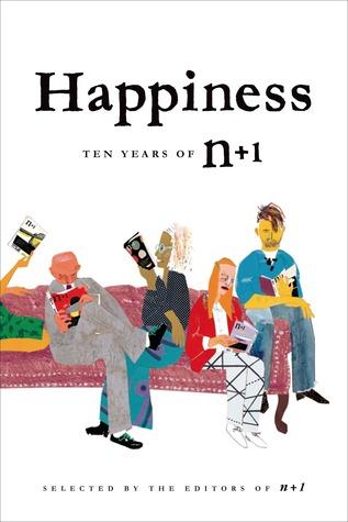 Happiness: Ten Years of n+1 by n+1