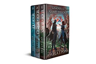 Legend of the Nameless One: Books 1-3: An Epic Fantasy Adventure with Mythical Beasts by Angela J. Ford