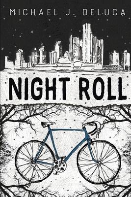 Night Roll by Michael J. DeLuca