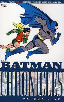 Batman Chronicles Volume 9. by Bill Finger
