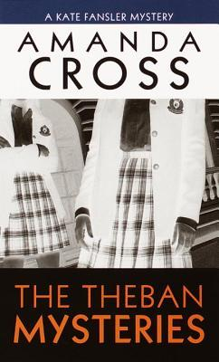 The Theban Mysteries by Carolyn G. Heilbrun, Amanda Cross