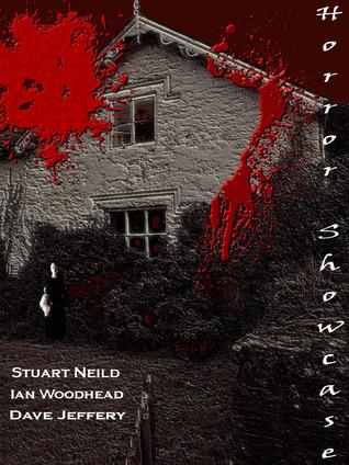 Horror Showcase by Dave Jeffery, Stuart Neild, Ian Woodhead