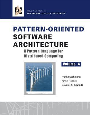 Pattern-Oriented Software Architecture, a Pattern Language for Distributed Computing by Douglas C. Schmidt, Kevlin Henney, Frank Buschmann