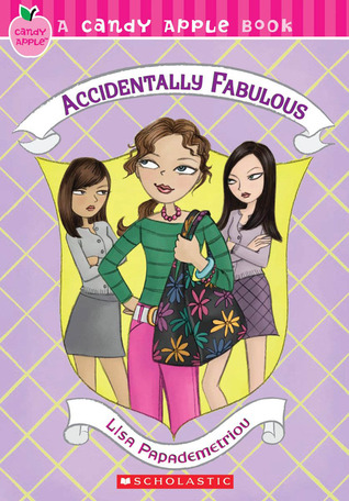 Accidentally Fabulous by Lisa Papademetriou