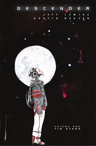 Descender, Vol. 1: Tin Stars by Jeff Lemire