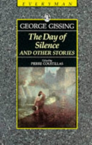 Day of Silence & Other Stories by George Gissing