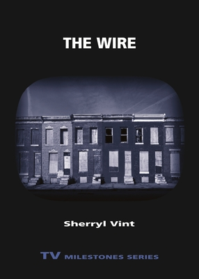 The Wire by Sherryl Vint