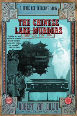 The Chinese Lake Murders: A Judge Dee Detective Story by Robert Van Gulik