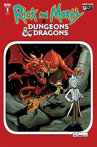 Rick and Morty vs. Dungeons & Dragons #1: Director's Cut by Patrick Rothfuss, Troy Little, Jim Zub